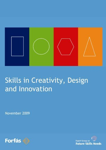 Skills in Creativity, Design and Innovation (PDF, 129 ... - Skills Ireland