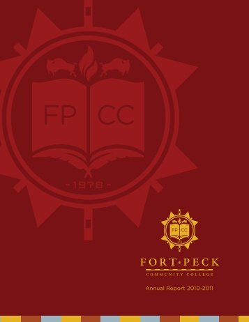 Annual Report 2010-2011 - Fort Peck Community College
