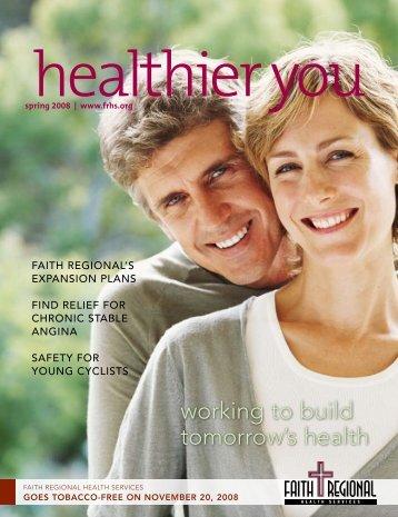 Spring 08 - Faith Regional Health Services
