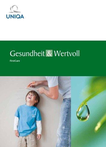 Gesundheit & Wertvoll - First Care - Uniqa Versicherungen AG