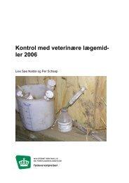 Kontrol med veterinære lægemidler 2006 - Fødevarestyrelsen
