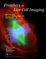 Frontiers in Live Cell Imaging April 19-21, 2006 Natcher Conference ...