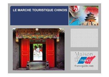 LE MARCHE TOURISTIQUE CHINOIS