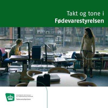 Takt og tone i Fødevarestyrelsen, pdf, 411 KB