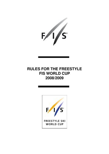 rules for the freestyle fis world cup 2008/2009 - UK Freestyle
