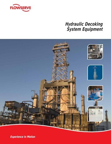 Hydraulic Decoking System Equipment - Flowserve