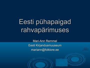 """23.09. MA Mari-Ann Remmel, """"Pühapaigad ja vaimne kultuuripärand"""""""
