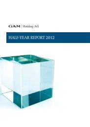 HALF-YEAR REPORT 2012 - GAM Holding AG