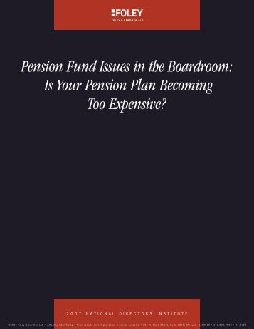 Is Your Pension Plan Becoming Too Expensive? - Foley & Lardner ...