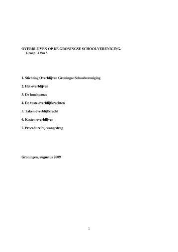 1 OVERBLIJVEN OP DE GRONINGSE SCHOOLVERENIGING ...
