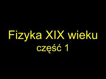 Fizyka XIX wieku cz.1
