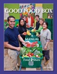 The Good Food Box manual, 2nd edition (4.6MB) - Foodshare Toronto