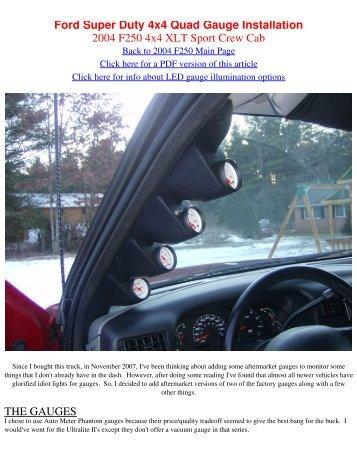 Ford Super Duty 4x4 Quad Gauge Installation 2004 F250 4x4 XLT ...