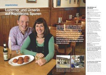 Luzerner und Urnerin auf Napoleons Spuren - Hotel & Gastro Union