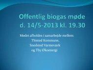 Offentlig biogas møde d. 14/5-2013 kl. 19.30