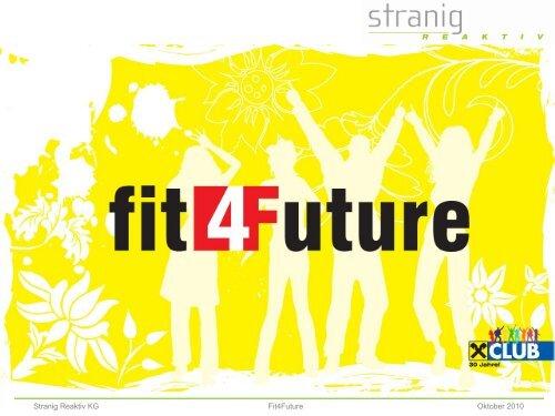 Stranig reaktiv KG - fit4Future