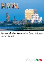 Demografischer Wandel und Frauen - Denkanstöße - frauennrw.de