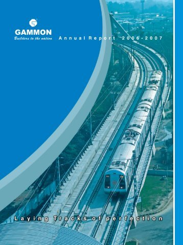 Annual Report 2006-2007 - Gammon India