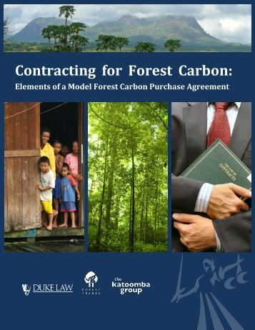 Contracting for Forest Carbon : Elements of a Model ... - Forest Trends
