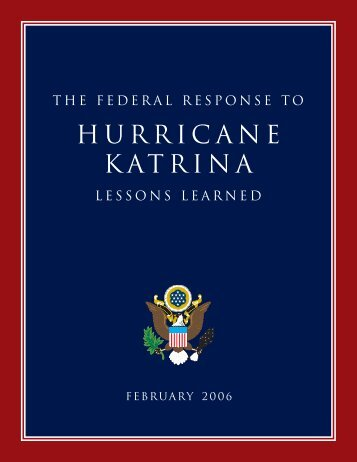 the federal response to hurricane katrina: lessons learned - Library