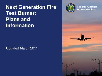 Next Generation Fire Test Burner: Plans and Information