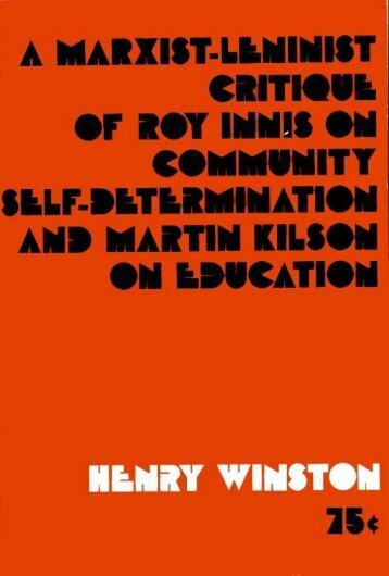 A Marxist-Leninist Critique of Roy Innis on ... - Freedom Archives