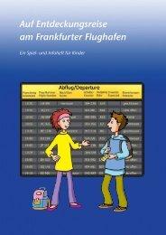 Auf Entdeckungsreise am Frankfurter Flughafen - Flughafen Frankfurt