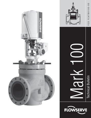 Mark 100 Technical Bulletin - Flowserve