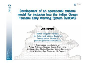 Development of an operational tsunami model for inclusion ... - FZK