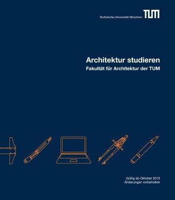 Architektur studieren - Fakultät für Architektur - Technische ...