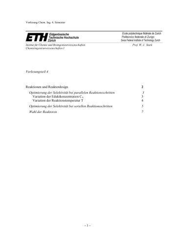 - 1 - Vorlesungsteil 4 Reaktionen und Reaktordesign 2 Optimierung ...