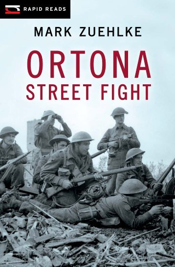 "Sample Pages for ""Ortona Street Fight"" - Frontier College New ..."