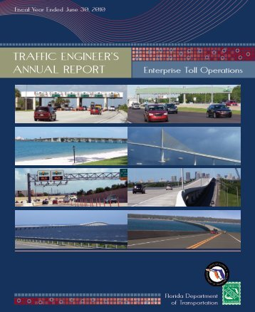 TRAFFIC ENGINEER'S ANNUAL REPORT - Florida's Turnpike