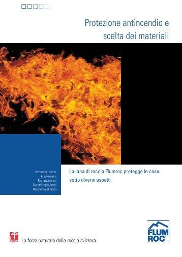 Protezione antincendio e scelta dei materiali - Flumroc