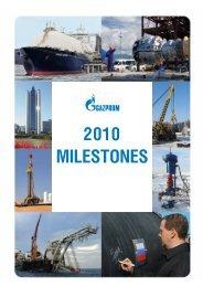 2010 milestones - Gazprom