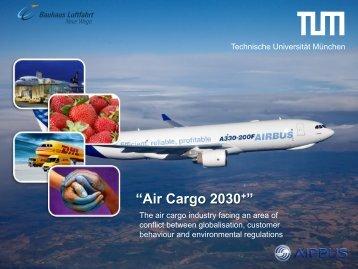 Air Cargo 2030+ - GARS - German Aviation Research Society