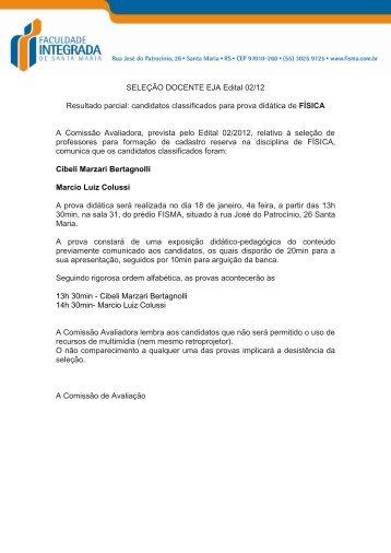 SELEÇÃO DOCENTE EJA Edital 02/12 Resultado parcial ... - FISMA