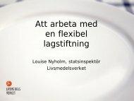 Att arbeta med en flexibel lagstiftning