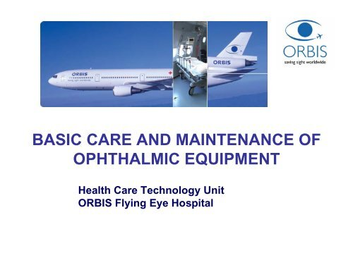 basic care and maintenance of ophthalmic equipment