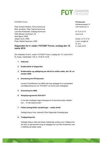 Dagsorden for 4. møde i FOT2007 Forum, onsdag ... - FOT - Danmark