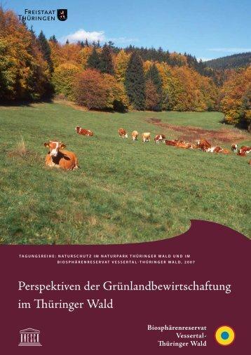 2. Ausgangssituation - Biosphärenreservat Vessertal-Thüringer Wald