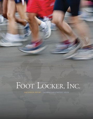 2009 annual report defining our strategic vision - Foot Locker, Inc.