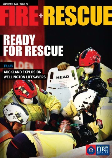 Fire + Rescue Issue 72 - New Zealand Fire Service
