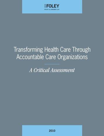 Transforming Health Care Through Accountable Care Organizations ...
