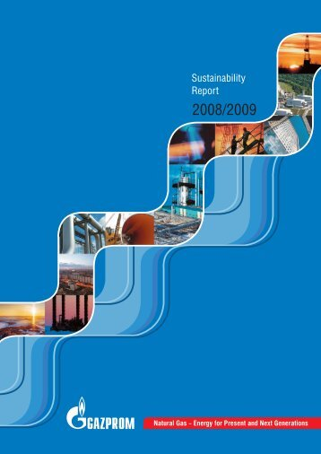 Sustainability Report | 2008–2009 - Gazprom