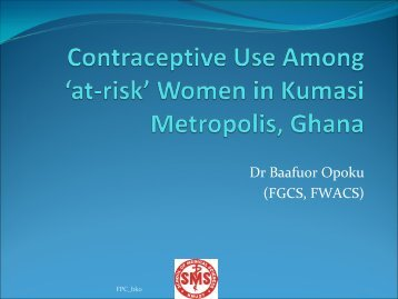 Contraceptive Use Among 'at-risk' Women in Kumasi