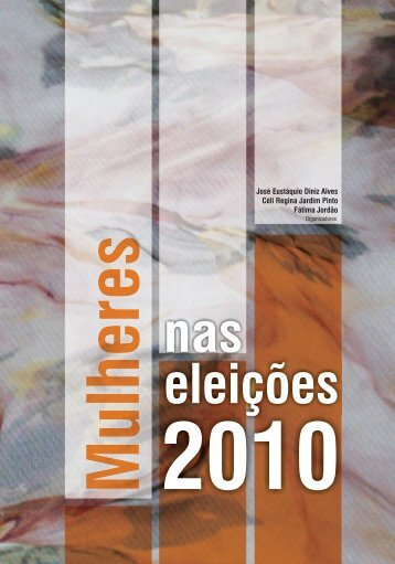 Mulheres nas Eleições 2010 - NUPPs - USP