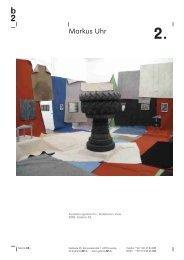 Markus Uhr - Galerie b2
