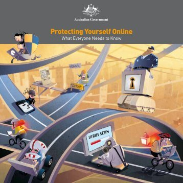 Protecting Yourself Online - What Everyone - Stay Smart Online