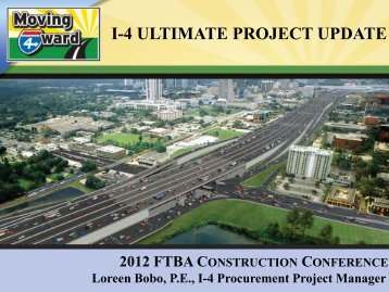 I-4 ULTIMATE PROJECT UPDATE - Florida Transportation Builders